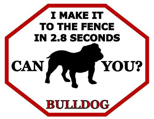 Primary image for Top Shelf Novelties I Make It to The Fence in 2.8 Seconds Can You? Bulldog (Silh