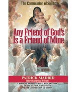 Any Friend of God's is a Friend of Mine: A Biblical and Historical Expla... - $16.95