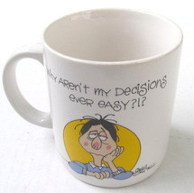 Why Ain't My Decisions Ever Easy?!? White Porcelain Coffee Mug Shanty Co... - $13.99