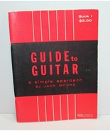 Guide to Guitar Simple Approach Jack Moore 1963 - $8.99