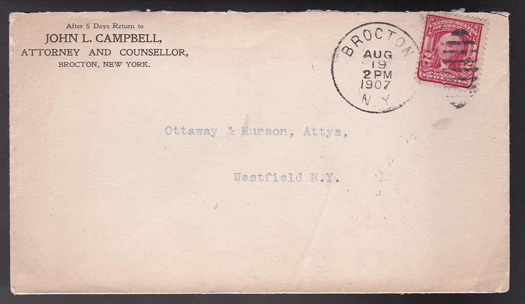 JOHN L CAMPBELL ATTORNEY AND COUNSELLOR BROCTON NY AUGUST 19 1907