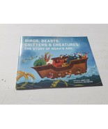 Birds, Beasts, Critters & Creatures: The Story of Noah's Ark Jimmy Lynn;... - $6.86
