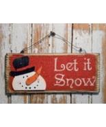 Snowman Decor 5734 - Let It snow Snowman Sign  - $5.95
