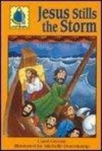 Jesus Stills the Storm: Passalong Arch (Passalong Arch Books) Greene, Carol and