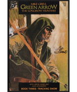 Mike Grell Green Arrow The Longbow Hunters #3 SIGNED by Dick Giordano - $29.69