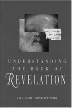 Understanding the Book of Revelation Parry, Jay A. - $9.44