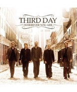 WHEREVER YOU ARE by Third Day - $23.95