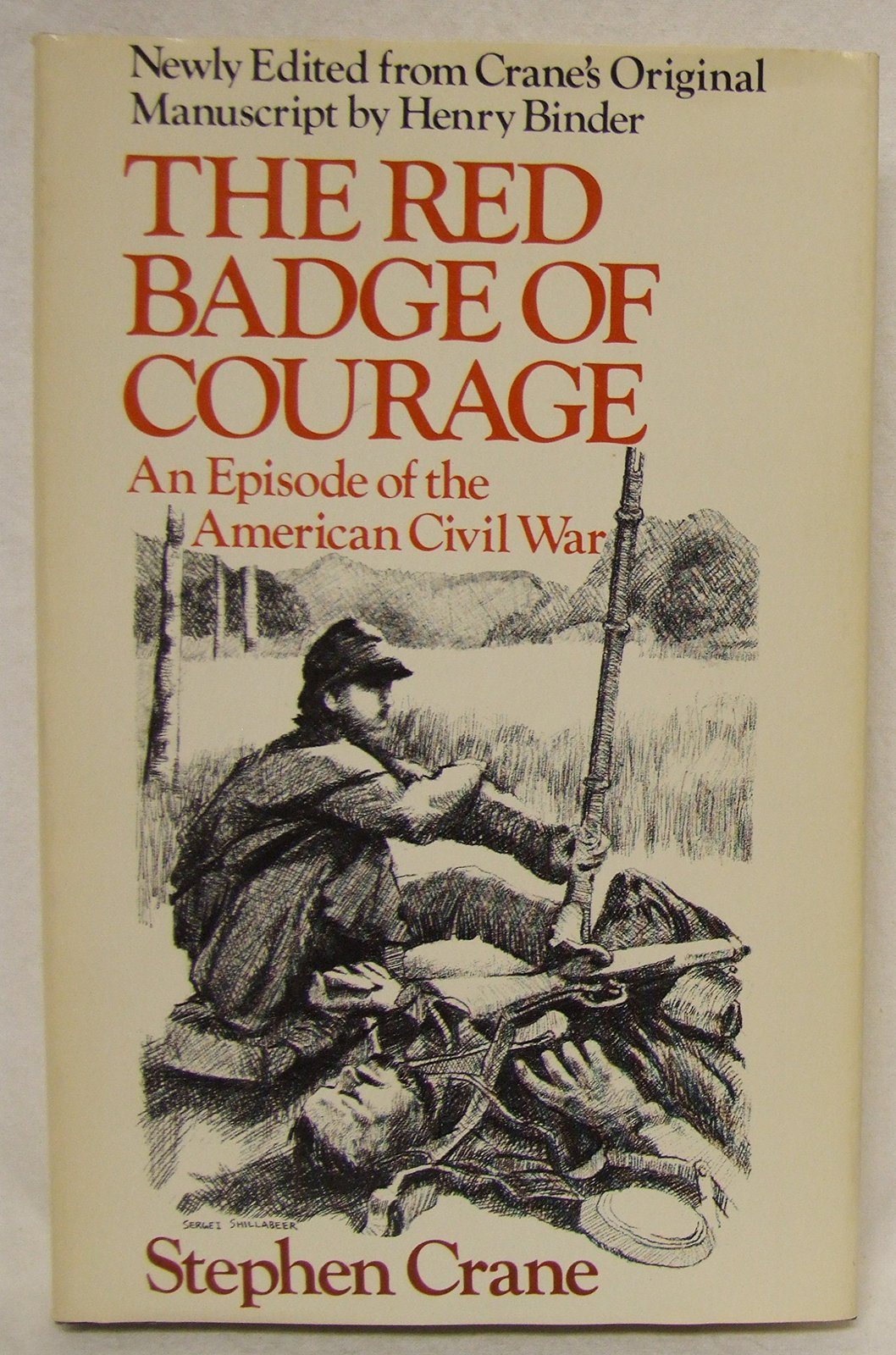 the clash of assumption versus reality in the novel the red badge of courage by stephen crane Assessment essay red badge courage theme essay synthesis essay clash of civilization success pdf ufos reality vs fantasy essay essay.
