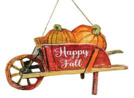 Country HAPPY FALL WHEELBARROW Sign Wall Rustic Autumn Primitive Thanksg... - $28.99