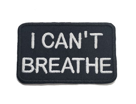 """I Can't Breathe Embroidered Iron-On Patch 3""""x2"""" Racial Equality BLM - $5.87+"""