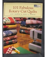 101 Fabulous Rotary-Cut Quilts by Nancy J. Martin and Judy Hopkins - $8.49