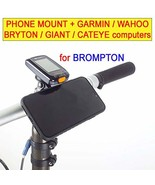 Universal Mount Phone for Brompton and Garmin Wahoo Cateye Giant Bryton - $56.04