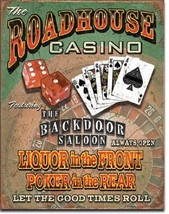 Roadhouse Casino Liquor up Front Poker in Rear Funny Wall Decor Metal Tin Sign - $15.99
