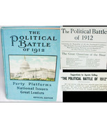 The Political Battle of 1912 Official Edition first issue with rare book... - $123.75