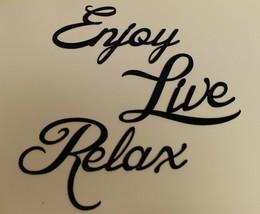 "Enjoy Live Relax  Words Metal Wall Art Accents BLACK 7-8"" x 5"" - $29.98"