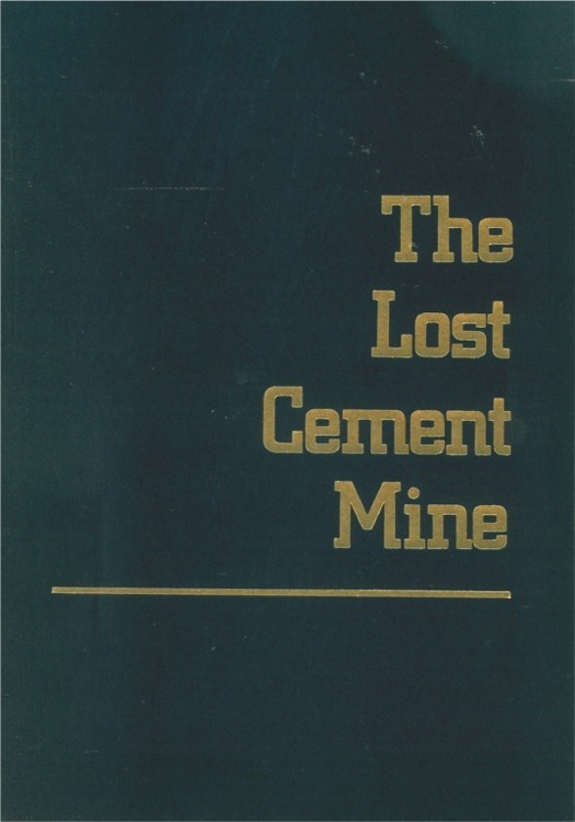 The lost cement mine