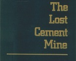 The lost cement mine thumb155 crop