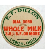 Vintage milk bottle cap E F DILLON WHOLE MILK Dial 3055 Lisbon Ohio unus... - $9.99