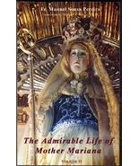 The Admirable Life of Mother Mariana Vol. 2 - $19.95