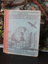 1937 Living in Country and City - Rand Mcnally Press - Vintage Book - Mi... - $10.00
