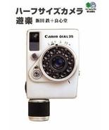 HALFSIZE CAMERA JAPAN PHOTO BOOK 2006 Mini Paperback Olympus-Pen Canon-Demi - $59.39