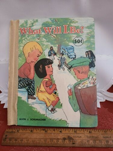 "VINTAGE 1957 ""WHAT WILL I BE"" ALVIN  J. SCHUMACHER"