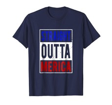 Dad Shirts - Straight Outta Merica T-Shirt Funny 4th of July Gift Shirt Men - $19.95+