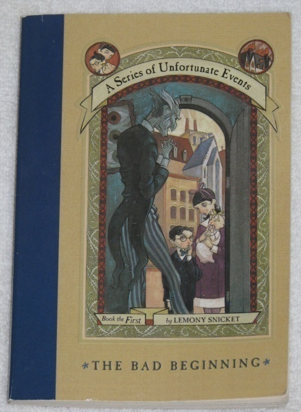 A Series of Unfortunate Events The Bad Beginning Book 1