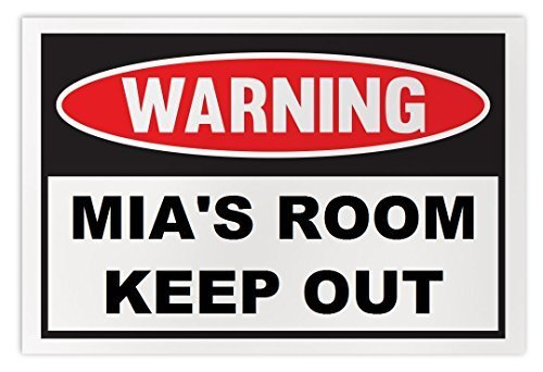 Personalized Novelty Warning Sign: Mia's Room Keep Out - Boys, Girls, Kids, Chil