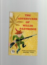 The Adventures of Willis Partridge - Harvey Weiss - SC 1965 A Willie Wha... - $2.69