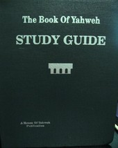 The Book of Yahweh Study Guide [Flexibound] [Jan 01, 1995] - $364.32