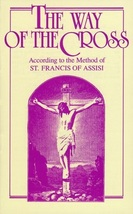 The Way of the Cross: According to the Method of St. Francis of Assisi - for 100