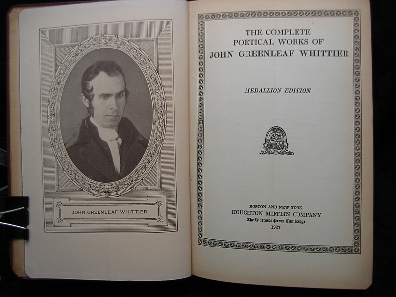 The Complete Poetical Works of John Greenleaf Whittier 1927