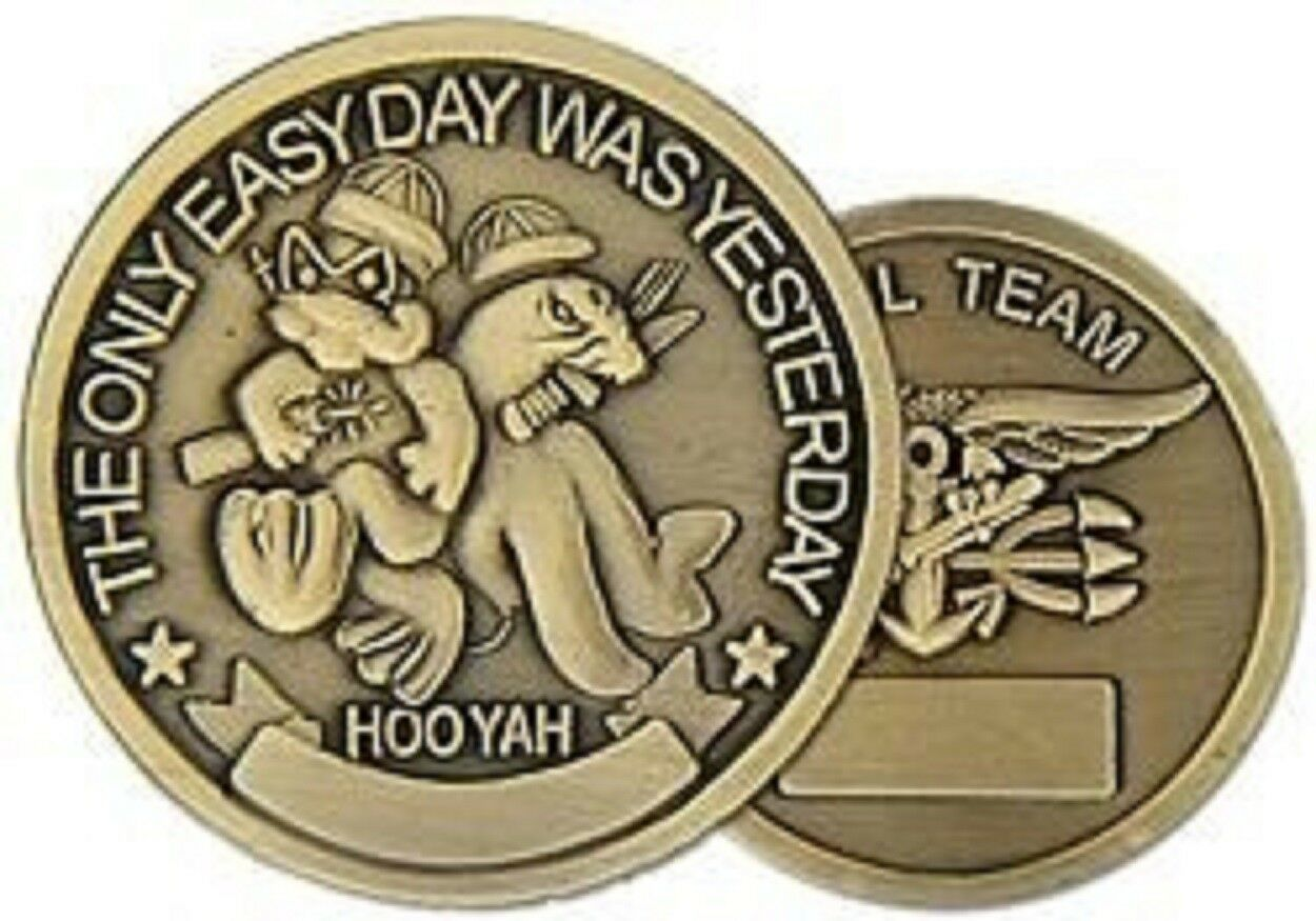 Primary image for NAVY SEAL TEAM ONLY EASY DAY  WAS YESTERDAY CHALLENGE COIN