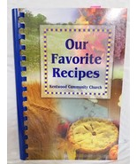 OUR FAVORITE RECIPES Kentwood Community Church Cookbook Recipe Collectio... - $19.79