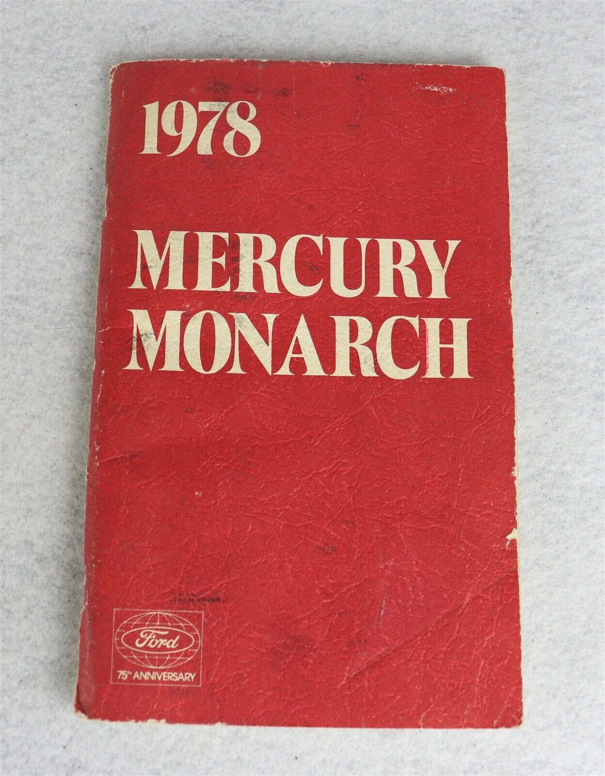 1978 Ford Mercury Monarch 75 Anniversary Owner's Manual