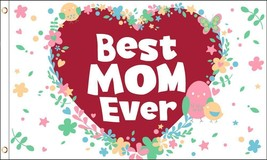 Best Mom Ever 3X5' Flag NEW Mother's Day Hearts Love Banner - $9.85