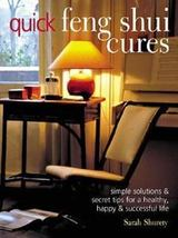 Quick Feng Shui Cures: Simple Solutions and Sec... - $25.49