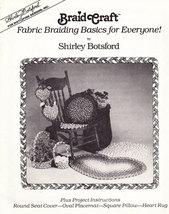 Braid Crafts Fabric Braiding Basics For Everyone - $7.50