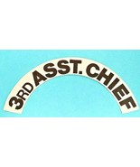 3rd ASSISTANT CHIEF REFLECTIVE HELMET CRESCENT DECALS - A PAIR - $6.88