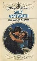 The Wings Of Love (Harlequin Presents, No 814) Sally Wentworth