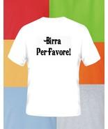 Beer Please Italian Beer T Shirt Pick Size & Color S M L XL 2XL 3XL 4XL 5XL - $17.49+