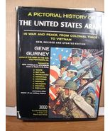 Pictorial History of the United States Army Gene Gurney - $9.99