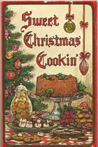 Sweet Christmas Cooking Cookbook Holiday Cakes Cookies Candy Desserts - $15.68 CAD