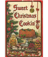 Sweet Christmas Cooking Cookbook Holiday Cakes Cookies Candy Desserts - $11.87