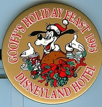 1993 Goofy's Holiday Feast Disneyland Hotel Pinback Button - $5.95