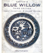 Gaston's Blue Willow Identification and Value Guide 3rd Ed - $17.99