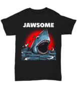I'm Jawsome Totally Awesome Great White Shark T Shirt Gift - Unisex Tee - $19.80+
