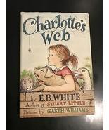 Charlotte's Web [Hardcover] White, E.B. and Garth Williams - $200.00