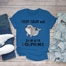 Swimming Funny Tee Swim With Dolphins Funny Unisex - $15.99+